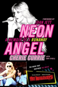 neon-angel-a-memoir-of-a-runaway-cherie-currie-y-tony-oneill-2010