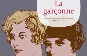 """""""La Garçonne"""", alias """"voglio fare la maschietta ma conamore"""""""