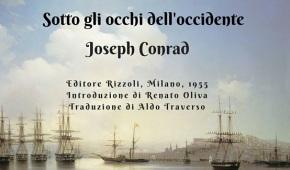 """""""Sotto gli occhi dell'Occidente"""" di Joseph Conrad: dai viaggi per mare allaRussia"""
