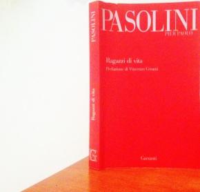 """I """"Ragazzi di vita"""" diPasolini"""