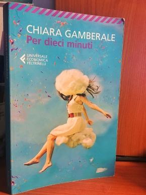 """""""Per dieci minuti"""" di ChiaraGamberale"""