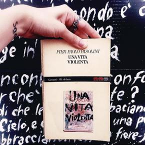 """""""Una vita violenta"""" di Pier PaoloPasolini"""