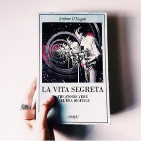 """""""La vita segreta"""" di Andrew O'Hagan tra realtà ecyber-realtà"""